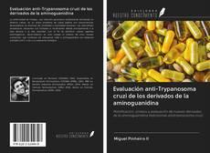 Обложка Evaluación anti-Trypanosoma cruzi de los derivados de la aminoguanidina