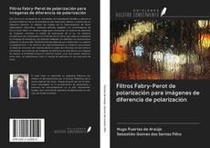Bookcover of Filtros Fabry-Perot de polarización para imágenes de diferencia de polarización