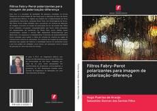 Bookcover of Filtros Fabry-Perot polarizantes para imagem de polarização-diferença