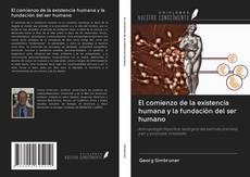 Portada del libro de El comienzo de la existencia humana y la fundación del ser humano