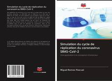 Couverture de Simulation du cycle de réplication du coronavirus SRAS-CoV-2