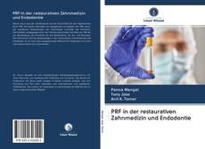 Bookcover of PRF in der restaurativen Zahnmedizin und Endodontie