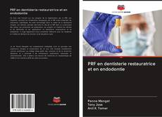 Bookcover of PRF en dentisterie restauratrice et en endodontie