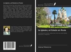 Bookcover of La Iglesia y el Estado en Rusia
