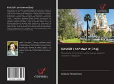 Couverture de Kościół i państwo w Rosji