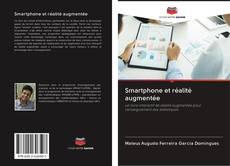 Bookcover of Smartphone et réalité augmentée