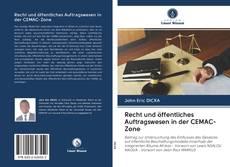Обложка Recht und öffentliches Auftragswesen in der CEMAC-Zone
