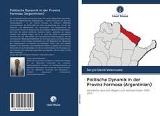 Bookcover of Politische Dynamik in der Provinz Formosa (Argentinien)