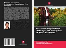Capa do livro de Rastreio Fitoquímico & Investigações Biológicas de Ficus racemosa
