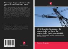 Обложка Minimização das perdas de transmissão na linha de transmissão fraca usando GA