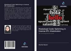 Bookcover of Klaslokaal Code-Switching in Iraanse EFL-klaslokalen