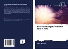 Bookcover of Histoires étranges de la terre sous le vent