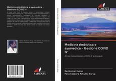 Bookcover of Medicina simbiotica e ayurvedica - Gestione COVID 19