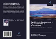 Bookcover of Symbiotische Geneeskunde en Ayurveda COVID 19 Management