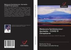 Bookcover of Medycyna Symbiotyczna i Ajurweda - COVID 19 Zarządzanie