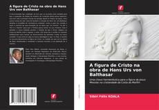 Buchcover von A figura de Cristo na obra de Hans Urs von Balthasar