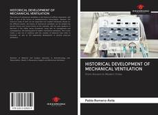 Bookcover of HISTORICAL DEVELOPMENT OF MECHANICAL VENTILATION