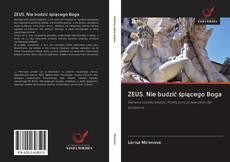 Buchcover von ZEUS. Nie budzić śpiącego Boga