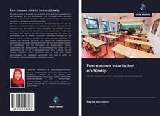 Borítókép a  Een nieuwe visie in het onderwijs - hoz