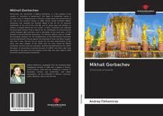 Couverture de Mikhail Gorbachev