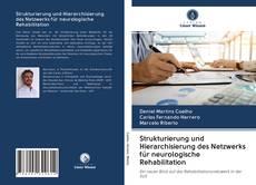 Portada del libro de Strukturierung und Hierarchisierung des Netzwerks für neurologische Rehabilitation