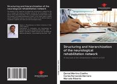 Bookcover of Structuring and hierarchization of the neurological rehabilitation network