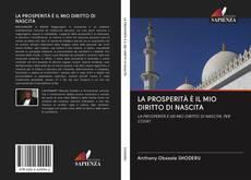 LA PROSPERITÀ È IL MIO DIRITTO DI NASCITA的封面