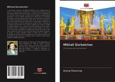 Bookcover of Mikhaïl Gorbatchev