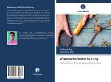 Bookcover of Wissenschaftliche Bildung