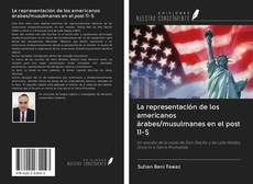 Capa do livro de La representación de los americanos árabes/musulmanes en el post 11-S