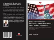 Обложка La représentation des Américains arabes/musulmans dans l'après-11 septembre