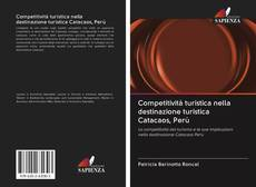 Copertina di Competitività turistica nella destinazione turistica Catacaos, Perù