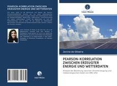 PEARSON-KORRELATION ZWISCHEN ERZEUGTER ENERGIE UND WETTERDATEN kitap kapağı