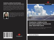 Couverture de PEARSON CORRELATION BETWEEN ENERGY PRODUCED AND WEATHER DATA
