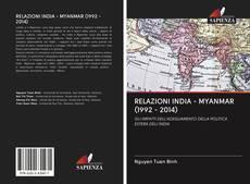 RELAZIONI INDIA - MYANMAR (1992 - 2014) kitap kapağı