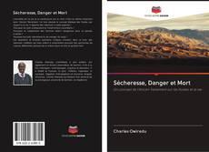 Bookcover of Sécheresse, Danger et Mort