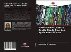 Filtre à Micro-Ondes à Double Bande Pour Les Applications Wimax的封面