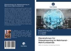 Bookcover of Dienstrahmen für Videostreaming im Mehrkanal-Mehrfunkbetrieb