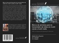 Обложка Marco de servicios para la transmisión de video en multi-canal y multi-radio
