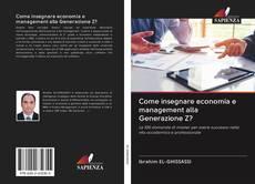 Copertina di Come insegnare economia e management alla Generazione Z?