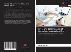 Couverture de Level and determinants of household savings in Africa