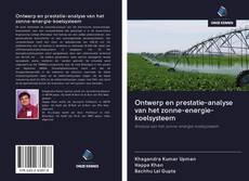 Ontwerp en prestatie-analyse van het zonne-energie-koelsysteem kitap kapağı
