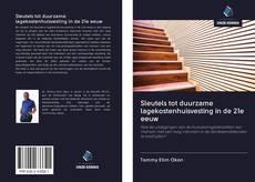 Обложка Sleutels tot duurzame lagekostenhuisvesting in de 21e eeuw