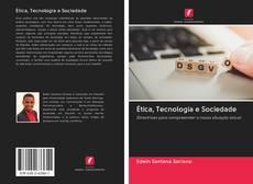 Ética, Tecnologia e Sociedade kitap kapağı