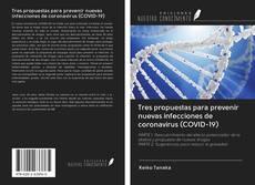 Tres propuestas para prevenir nuevas infecciones de coronavirus (COVID-19)的封面
