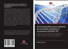 Couverture de Trois propositions pour prévenir les nouvelles infections à coronavirus (COVID-19)