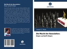 Buchcover von Die Macht der Assoziation: Eisen schärft Eisen