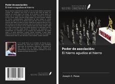 Bookcover of Poder de asociación: El hierro agudiza el hierro