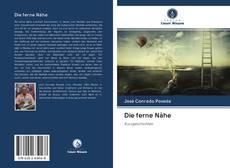 Bookcover of Die ferne Nähe