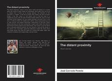 Bookcover of The distant proximity